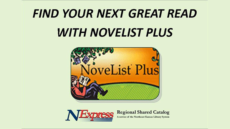 Find your next great read with NoveList Plus