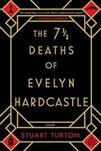 The 7 ½ Deaths of Evelyn Hardcastle Book Cover