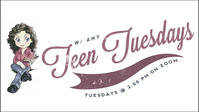 Teen Tuesdays W Amy
